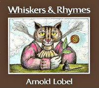 Whiskers and Rhymes - Arnold Lobel