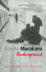 Underground: The Tokyo Gas Attack and the Japanese Psyche (Audio) - Haruki Murakami