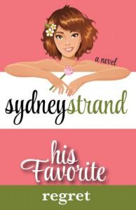 His Favorite Regret (Volume 1) - Sydney Strand