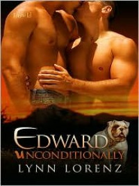Edward Unconditionally - Lynn Lorenz