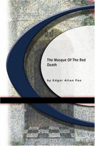 The Masque of the Red Death - Edgar Allan Poe