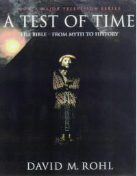 A Test of Time - David Rohl
