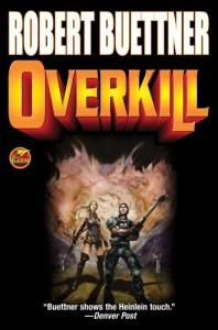 Overkill - Robert Buettner