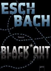 Black*Out (German Edition) - Andreas Eschbach