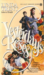 Yesterday's Roses - Lynda Trent
