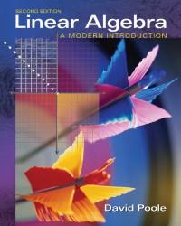 Linear Algebra: A Modern Introduction (with CD-ROM) - David Poole