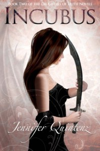 Incubus: The Daughters of Lilith: Book 2 - Jennifer Quintenz
