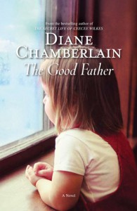 The Good Father - Diane Chamberlain