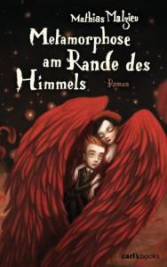Metamorphose am Rande des Himmels: Roman (German Edition) - Mathias Malzieu
