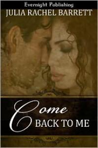 Come Back to Me - Julia Rachel Barrett