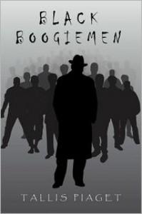 Black Boogiemen - Tallis Piaget