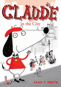 Claude in the City - Alex T. Smith