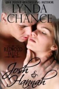 Josh and Hannah (Redwood Falls, #1) - Lynda Chance