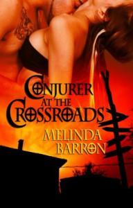 Conjurer at the Crossroads (Ghost Seekers) - Melinda Barron