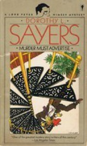 Murder Must Advertise (Lord Peter Wimsey, #10) - Dorothy L. Sayers