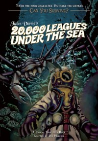 Jules Verne's 20,000 Leagues Under the Sea: A Choose Your Path Book - Deb Mercier