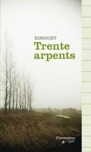 Trente Arpents - Ringuet