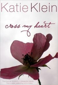 Cross My Heart - Katie Klein