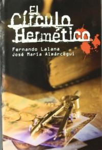 El círculo hermético - Fernando Lalana