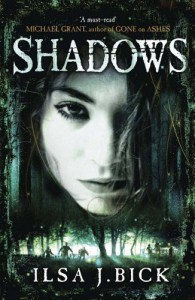 Shadows: Book 2 of the Ashes trilogy by Bick, Ilsa J. (2012) - Ilsa J. Bick