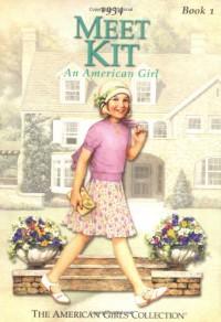 Meet Kit: An American Girl 1934 - Valerie Tripp