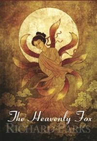 The Heavenly Fox - Richard Parks