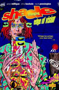 Shade, the Changing Man, Vol. 2: Edge of Vision - Bill Jaska, Mark Pennington, Peter Milligan, Chris Bachalo
