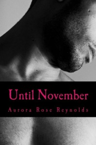 Until November (Until Series) (Volume 1) - Mrs Aurora Rose Reynolds