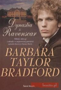 Dynastia z Ravenscar - Barbara Taylor Bradford