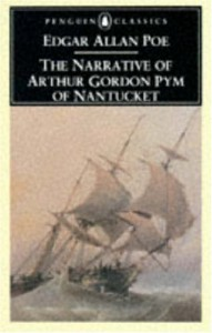 The Narrative of Arthur Gordon Pym of Nantucket - Harold Beaver, Jules Verne