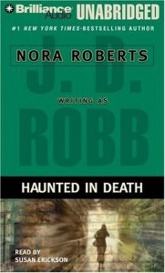 Haunted in Death (In Death, #22.5) - J.D. Robb, Susan Ericksen