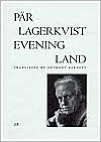 Evening Land - Pär Lagerkvist