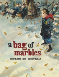 A Bag of Marbles: The Graphic Novel - Joseph Joffo
