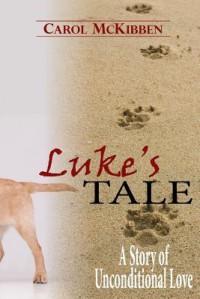 Luke's Tale - Carol McKibben