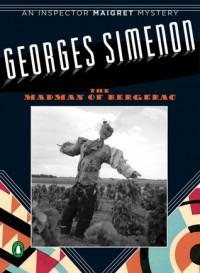 The Madman of Bergerac - Georges Simenon, Geoffrey Sainsbury