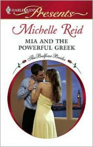 MIA and the Powerful Greek - Michelle Reid