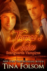 Thomas's Choice - Tina Folsom