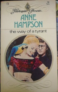 The Way of a Tyrant - Anne Hampson