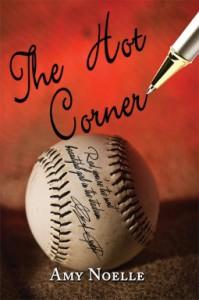 The Hot Corner - Amy Noelle