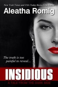 Insidious - Aleatha Romig