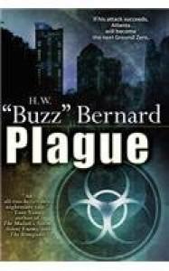 """Plague - H.W. """"Buzz"""" Bernard"""