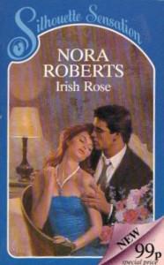 Irish Rose (Irish Hearts #2) - Nora Roberts