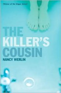 Killer's Cousin - Nancy Werlin