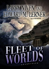Fleet of Worlds - Larry Niven, Edward M. Lerner, Tom Weiner