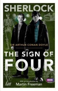 Sherlock: The Sign of Four  -  Arthur Conan Doyle, Martin Freeman