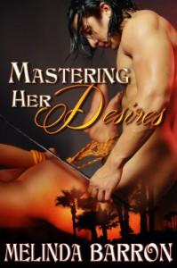 Mastering Her Desires - Melinda Barron