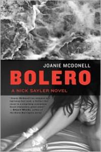 Bolero (A Nick Sayler Novel) - Joanie McDonell