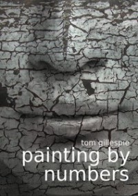 Painting by Numbers - Tom Gillespie