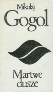 Martwe dusze - Władysław Broniewski, Mikołaj Gogol