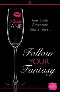 Follow Your Fantasy - Nicola Jane